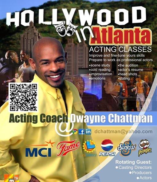 Hollywood In Atlanta Acting Coach Dwayne Chattman